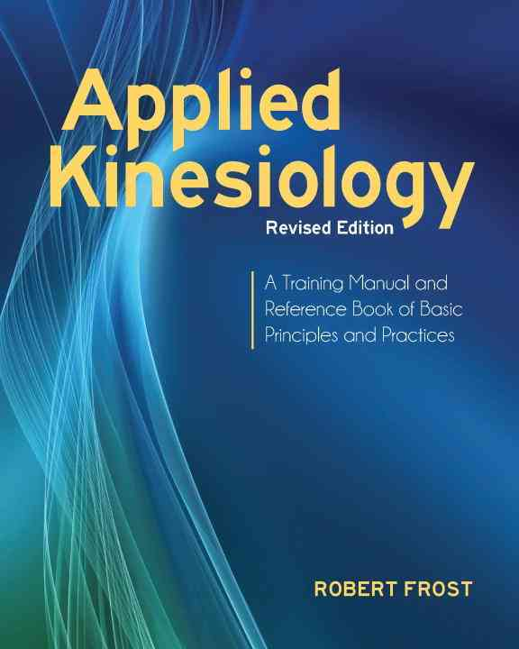 Applied Kinesiology By Frost, Robert